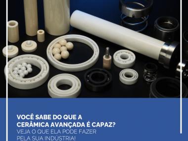 Eleve a qualidade do seu produto com a cerâmica avançada